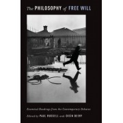 The Philosophy of Free Will by Paul Russell