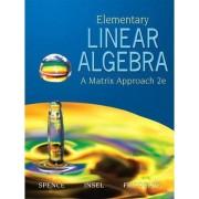 Elementary Linear Algebra by Arnold J. Insel