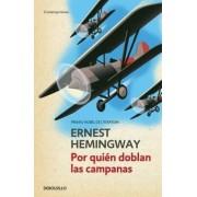Por Quien Doblan Las Campanas / For Whom the Bell Tolls by Ernest Hemingway