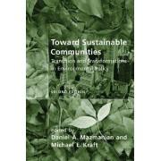 Toward Sustainable Communities by Daniel A. Mazmanian