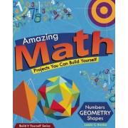Amazing Math Projects by Lazlo C. Bardos