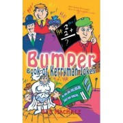 The Bumper Book of Kerryman Jokes by Des MacHale