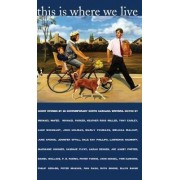 This is Where We Live by Michael McFee