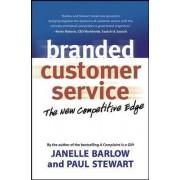Branded Customer Service by Janelle Barlow