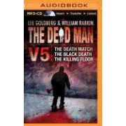 The Dead Man, Volume 5: The Death Match, the Black Death, and the Killing Floor