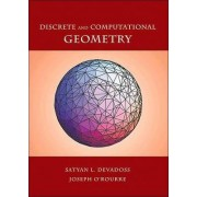 Discrete and Computational Geometry by Satyan L. Devadoss
