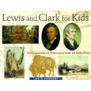 Lewis and Clark for Kids by Janis Herbert