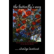 The Butterfly's Way by Edwidge Danticat