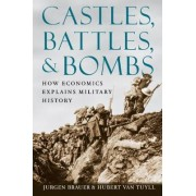 Castles, Battles, and Bombs by J