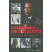 Barack Obama and African Diasporas by Paul Tiyambe Zeleza