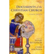 The Documents of the Christian Church by Henry Bettenson