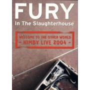 Fury In the Slaughterhouse - Welcome To the Other World (0693723699974) (1 DVD)
