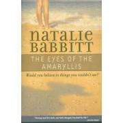 The Eyes of the Amaryllis by Natalie Babbitt