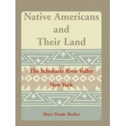 Native Americans and Their Land by Mary Druke Becker
