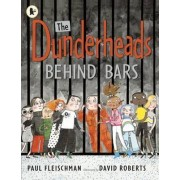 The Dunderheads Behind Bars by Paul Fleischman