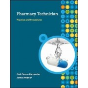 Pharmacy Technician by Gail Orum-Alexander