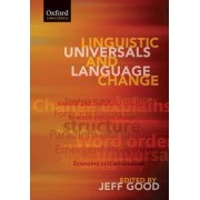 Linguistic Universals and Language Change by Jeff Good