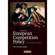 Cases in European Competition Policy by Bruce Lyons