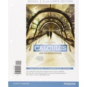 Calculus and Its Applications, Books a la Carte Plus Mymathlab Access Card Package by Marvin L Bittinger