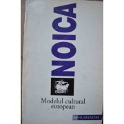 Modelul Cultural European - Noica