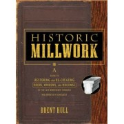 Historic Millwork by Brent Hull