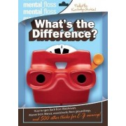 Mental Floss: What's The Difference by Mangesh Hattikudur