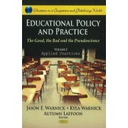 Educational Policy & Practice: Applied Practices v. II by Jason E. Warnick