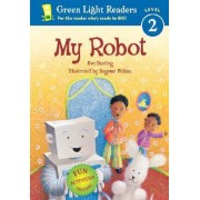 My Robot by Eve Bunting