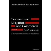 Transnational Litigation and Commercial Arbitration by Joseph Lookofsky
