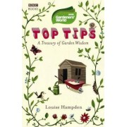Gardeners' World Top Tips by Louise Hampden