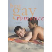 Best Gay Romance 2009 2009 by Richard LaBonte
