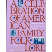 A Celebration of American Family Folklore by Holly C Baker