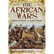 The African Wars by Chris Peers