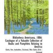 Bibliotheca Americana, 1886 by Clarke
