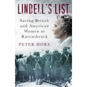 Lindell's List: Saving American and British Women at Ravensbruck