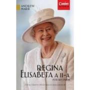Regina Elisabeta A II-A Portret Intim - Andrew Marr