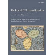 The Law of EU External Relations by Professor of the Law of International Organizations Pieter Jan Kuijper