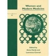 Women and Modern Medicine by Professor Lawrence I. Conrad