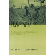 The Limits of Empire by Robert J. McMahon