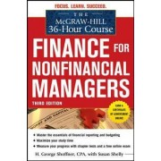 The McGraw-Hill 36-Hour Course: Finance for Non-Financial Managers by H. George Shoffner