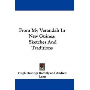 From My Verandah in New Guinea by Hugh Hastings Romilly