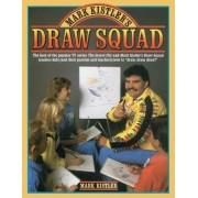 Mark Kistler's Draw Squad by Mark Kistler