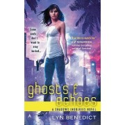 Ghosts & Echoes by Lyn Benedict