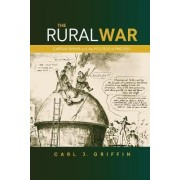 The Rural War by Carl J. Griffin