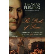 The Perils of Peace by Thomas Fleming