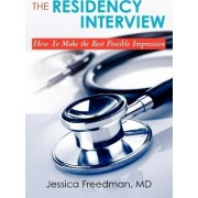 The Residency Interview by Dr Jessica Freedman
