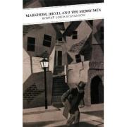 Markheim, Jekyll and the Merry Men by Robert Louis Stevenson