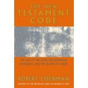 The New Testament Code by Robert Eisenman
