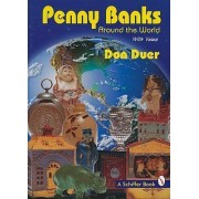 Penny Banks from Around the World by Don Duer