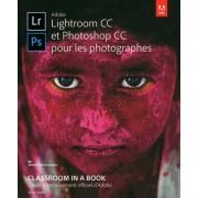 Adobe Lightroom Cc Et Photoshop Cc Pour Les Photographes